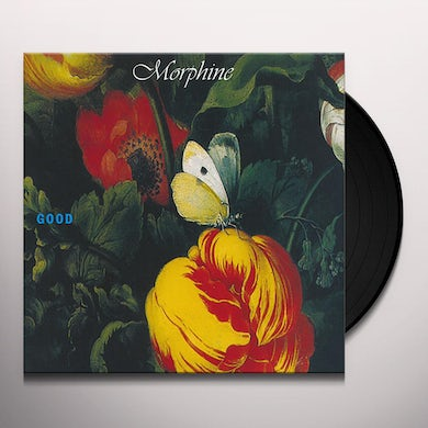 Morphine GOOD (EXPANDED EDITION) Vinyl Record
