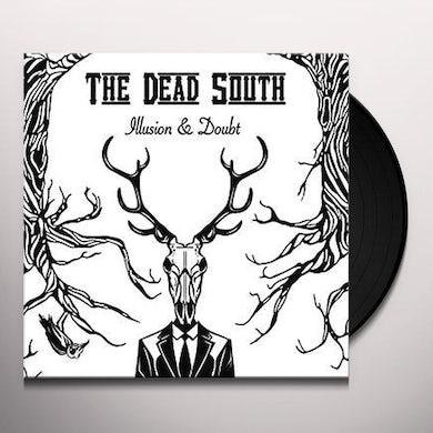 DEAD SOUTH ILLUSION & DOUBT Vinyl Record