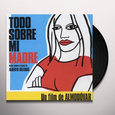 TODO SOBRE MI MADRE (ALL ABOUT MY MOTHER) / Original Soundtrack Vinyl Record
