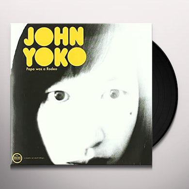 John Yoko Papa Was A Rodeo Vinyl Record