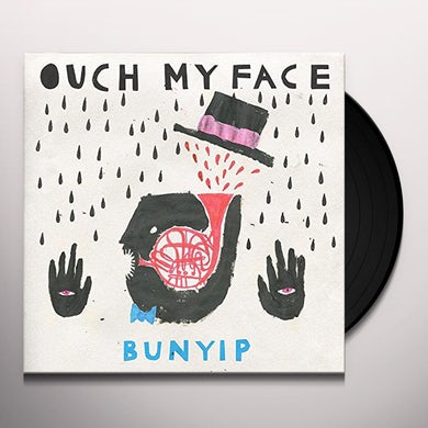 Ouch My Face BUNYIP Vinyl Record