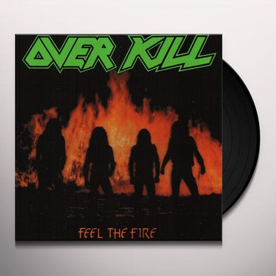 Overkill FEEL THE FIRE Vinyl Record