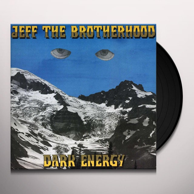 Jeff The Brotherhood DARK ENERGY Vinyl Record
