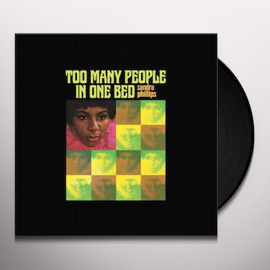 Sandra Phillips TOO MANY PEOPLE IN ONE BED Vinyl Record