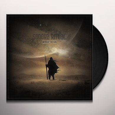 SONORA RITUAL WORSHIP THE SUN Vinyl Record