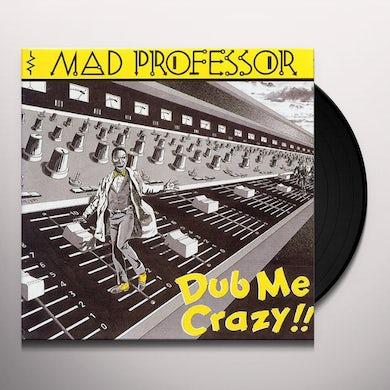 Mad Professor DUB ME CRAZY Vinyl Record