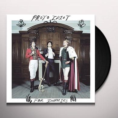 Proto Idiot FOR DUMMIES Vinyl Record