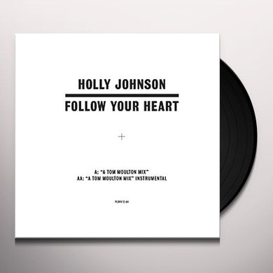 Holly Johnson FOLLOW YOUR HEART (TOM MOULTON MIXES) Vinyl Record