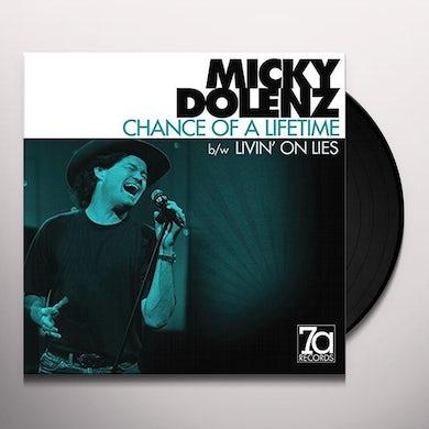 Micky Dolenz CHANCE OF A LIFETIME / LIVIN ON LIES Vinyl Record