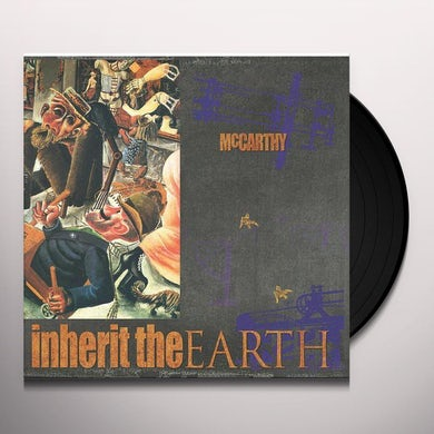 Mccarthy ENRAGED WILL INHERIT THE EARTH Vinyl Record