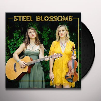 STEEL BLOSSOMS Vinyl Record