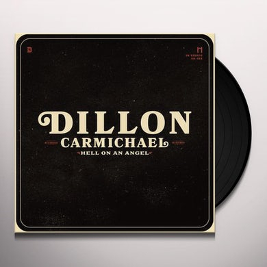 Dillon Carmichael Hell On An Angel Vinyl Record