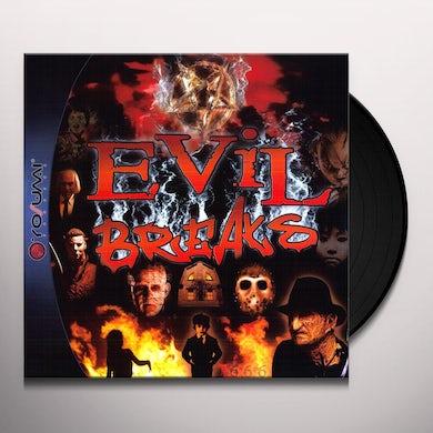 Evil Breaks 1 Vinyl Record