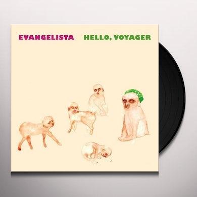 Evangelista HELLO VOYAGER Vinyl Record
