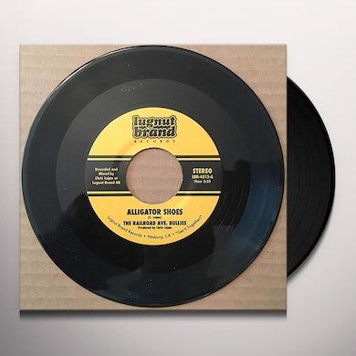 Railroad Ave. Bullies ALLIGATOR SHOES / SHE READY Vinyl Record