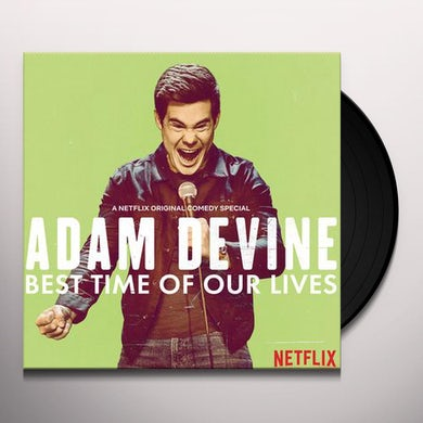 Adam DeVine BEST TIME OF OUR LIVES Vinyl Record