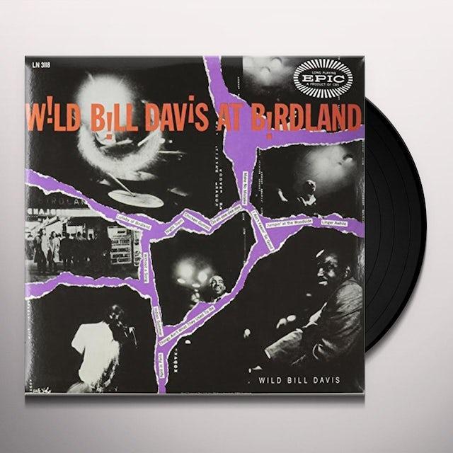 Wild Bill Davis AT BIRDLAND Vinyl Record