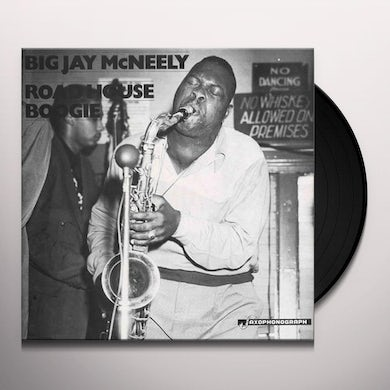 Big Jay Mcneely ROADHOUSE BOOGIE L.A. & CHICAGO Vinyl Record