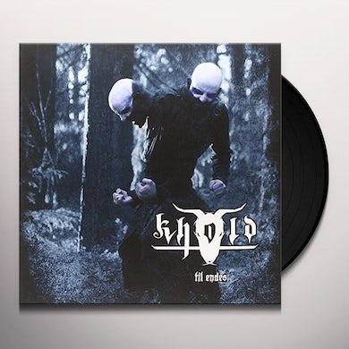 KHOLD TIL ENDES Vinyl Record