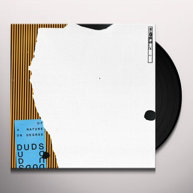 Duds OF A NATURE OR DEGREE Vinyl Record