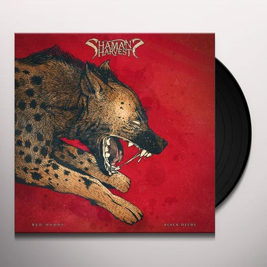 Shaman's Harvest RED HANDS BLACK DEEDS Vinyl Record