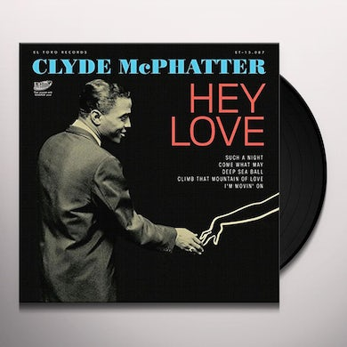 Clyde Mcphatter HEY LOVE Vinyl Record