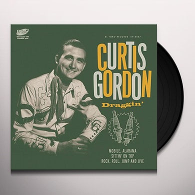 Curtis Gordon DRAGGIN Vinyl Record