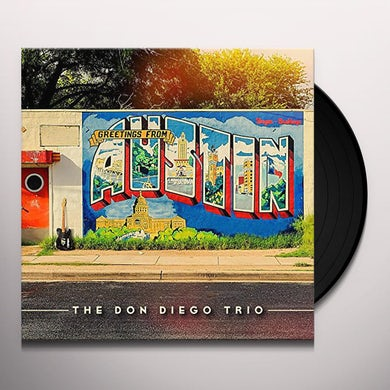 Don Trio Diego GREETINGS FROM AUSTIN Vinyl Record