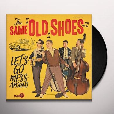 LET'S GO MESS AROUND Vinyl Record