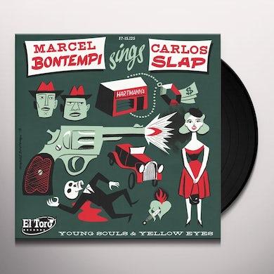 Marcel Bontempi / Carlos Slap YOUNG SOULS & YELLOW EYES Vinyl Record