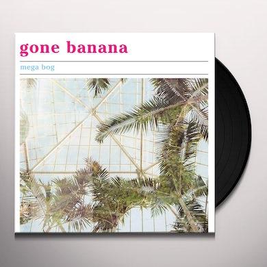 MEGA BOG GONE BANANA Vinyl Record