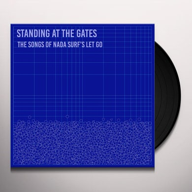 STANDING AT THE GATES: THE SONGS OF NADA SURF'S Vinyl Record