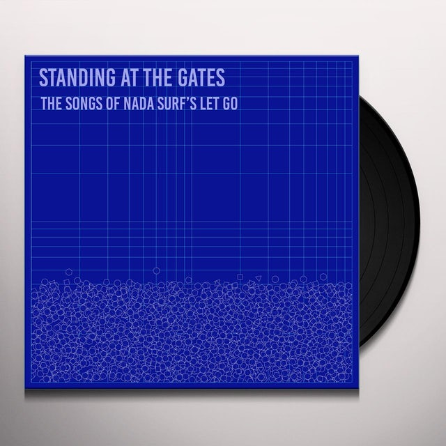 Standing At The Gates: The Songs Of Nada Surf'S