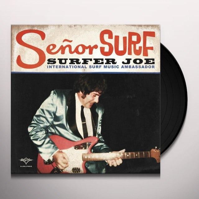 Surfer Joe SENOR SURF Vinyl Record