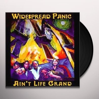 Widespread Panic AIN'T LIFE GRAND Vinyl Record