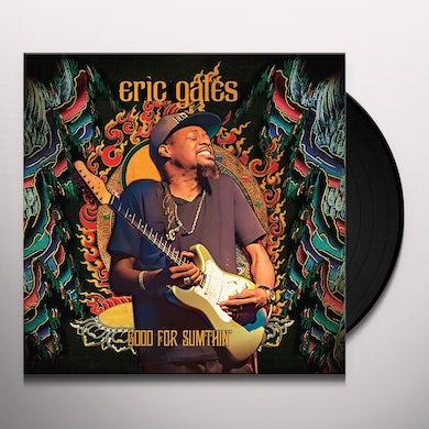 GOOD FOR SOMETHING Vinyl Record