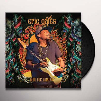 Eric Gales Good For Sumthin' Vinyl Record