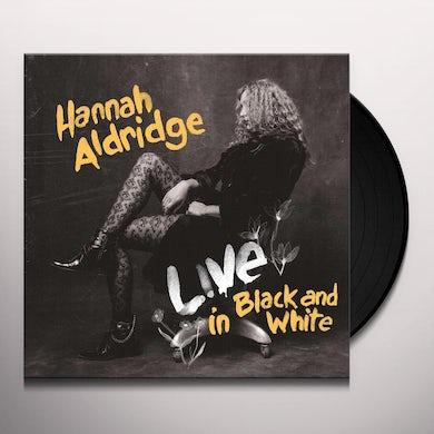 Hannah Aldridge Live In Black and White (LP) Vinyl Record