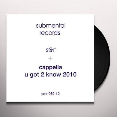 Cappella U GOT 2 KNOW 2010 Vinyl Record
