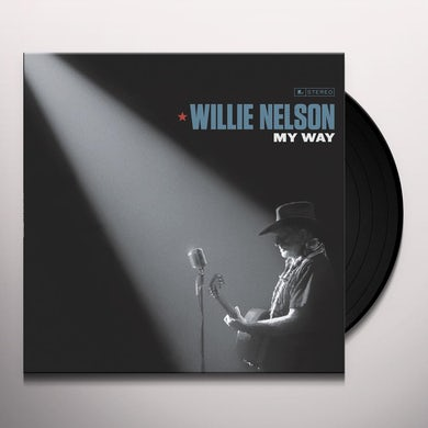 Willie Nelson MY WAY Vinyl Record
