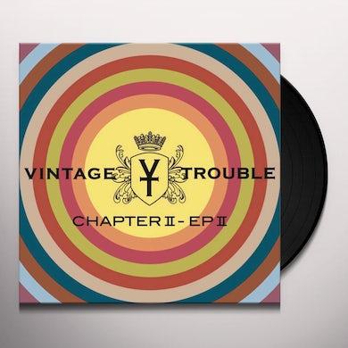 Vintage Trouble Chapter II, EP II (LP) Vinyl Record