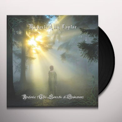 Michael-Alan Taylor AVALONIA (SONNETS OF GUINEVERE) Vinyl Record