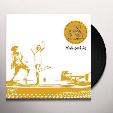 Hot Damn Horns & The Soul Machine SHAKE YOUR LEG Vinyl Record