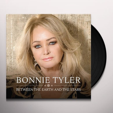 Bonnie Tyler BETWEEN THE EARTH & THE STARS Vinyl Record