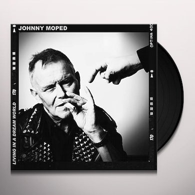 Johnny Moped LIVING IN A DREAM WORLD Vinyl Record