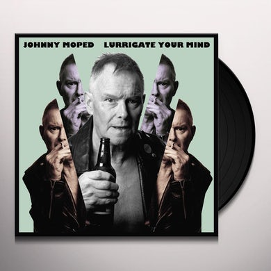 Johnny Moped LURRIGATE YOUR MIND Vinyl Record