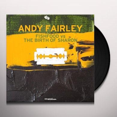 Andy Fairley FISHFOOD VS THE BIRTH OF SHARON Vinyl Record