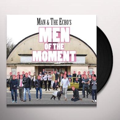 MAN & THE ECHO MEN OF THE MOMENT Vinyl Record