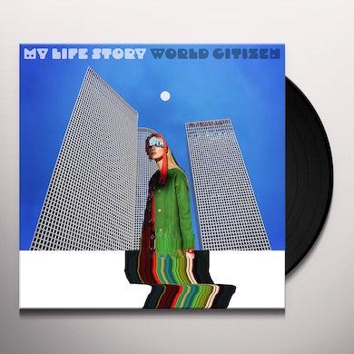 My Life Story WORLD CITIZEN Vinyl Record
