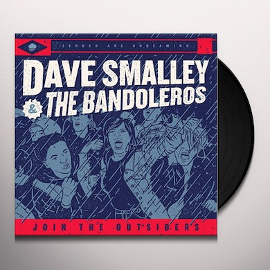 Dave Smalley & The Bandoleros JOIN THE OUTSIDERS Vinyl Record